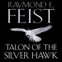 Talon of the Silver Hawk - Raymond E. Feist