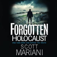 The Forgotten Holocaust - Scott Mariani