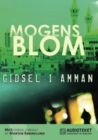 Gidsel i Amman - Mogens Blom