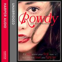 Rowdy - Jay Crownover