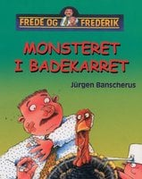 Monsteret i badekarret - Frede og Frederik - Jürgen Banscherus