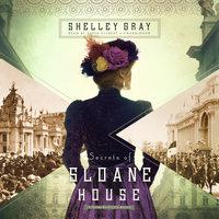 Secrets of Sloane House - Shelley Shepard Gray