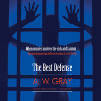 The Best Defense - A.W. Gray