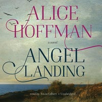 Angel Landing - Alice Hoffman