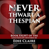 Never Thwart a Thespian - Edie Claire