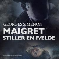 Maigret stiller en fælde - Georges Simenon