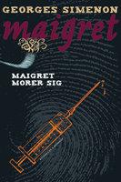 Maigret morer sig - Georges Simenon