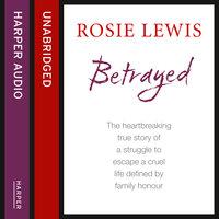 Betrayed - Rosie Lewis
