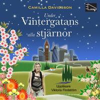 Under Vintergatans alla stjärnor - Camilla Davidsson