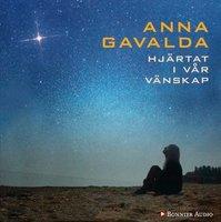Hjärtat i vår vänskap - Anna Gavalda