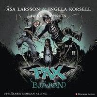 PAX. Bjäran - Åsa Larsson, Ingela Korsell