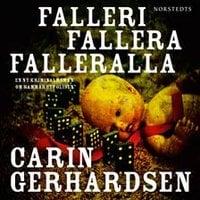 Falleri, fallera, falleralla - Carin Gerhardsen