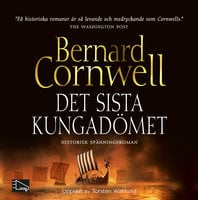 Det sista kungadömet - Bernard Cornwell