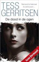 De dood in de ogen - Tess Gerritsen