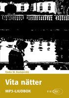 Vita nätter - Fjodor Dostojevskij