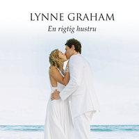 En rigtig hustru - Lynne Graham