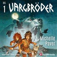 Vargbröder 1 - Michelle Paver