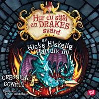 Hur du stjäl en drakes svärd - Cressida Cowell