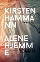 Alene hjemme - Kirsten Hammann