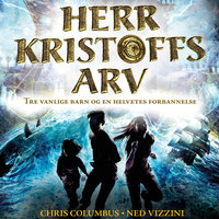 Herr Kristoffs arv - Ned Vizzini,Chris Columbus