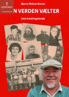 Min verden vælter - Bjarne Nielsen Brovst