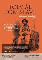 Tolv år som slave - Solomon Northup