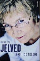 Jelved - En politisk biografi - Erik Holstein
