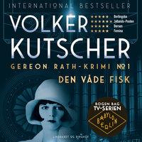 Den våde fisk - Volker Kutscher