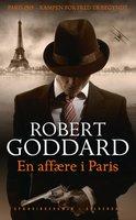 En affære i Paris - Robert Goddard
