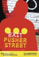 Exit Pusher Street - Kristian Kornø