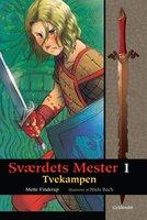 Sværdets Mester 1 - Tvekampen - Mette Finderup