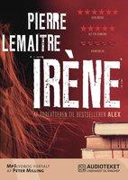 Irène - Pierre Lemaitre