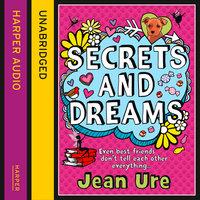 Secrets and Dreams - Jean Ure