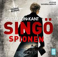 Singöspionen - Johan Kant, Anders Gustafson