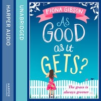 As Good As It Gets? - Fiona Gibson