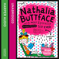 Nathalia Buttface and the Most Epically Embarrassing Trip Ever - Nigel Smith