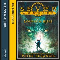 The Colossus Rises - Peter Lerangis