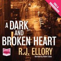 A Dark and Broken Heart - R.J. Ellory