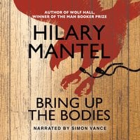 Bring Up The Bodies - Hilary Mantel