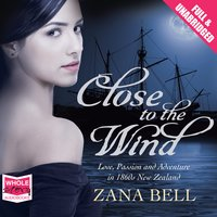 Close to the Wind - Zana Bell