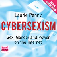 Cybersexism - Laurie Penny