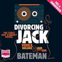Divorcing Jack - Colin Bateman