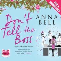 Don't Tell the Boss - Anna Bell