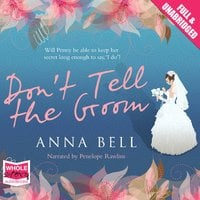Don't Tell The Groom - Anna Bell