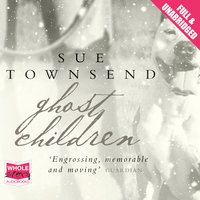 Ghost Children - Sue Townsend