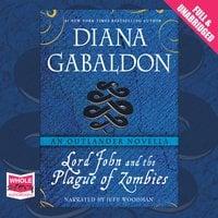 Lord John and the Plague of Zombies - Diana Gabaldon