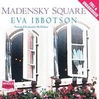 Madensky Square - Eva Ibbotson