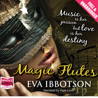 Magic Flutes - Eva Ibbotson