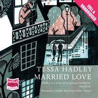 Married Love - Tessa Hadley