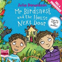 Mr Birdsnest and the House Next Door - Julia Donaldson